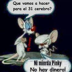 Inolvidables!!! pinky y cerebro