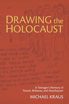 michael kraus drawing the holocaust