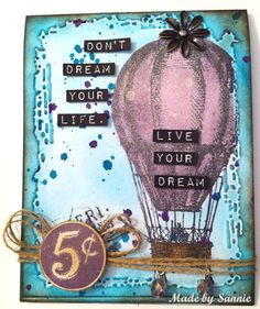 Made by Sannie: Live your dream
