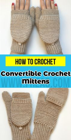 crochet Convertible Crochet Mittens free pattern - Elaine River - crochet Convertible Crochet Mittens free pattern crochet Convertible Crochet Mittens free pattern the of at Simply Crochet, Free Crochet, Crochet Designs, Crochet Patterns, Crochet Ideas, Crochet Tutorials, Crochet Fingerless Gloves Free Pattern, Crochet Mitts, Crochet Blankets