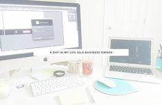 a day in my life as a business owner