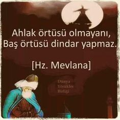 The headscarf does not make it religious. 1 2 Most Beautiful Mevlana Words Beautiful Words . The Words, Cool Words, Wise Quotes, Words Quotes, Sayings, I Love My Brother, Writing Corner, French Words, Words Worth