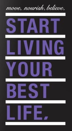 Live your best.