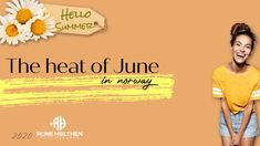 The heat of June 2020 Hello Summer, Runes, The Creator, It Works, Youtube, Photography, Photograph, Photo Shoot, Fotografie