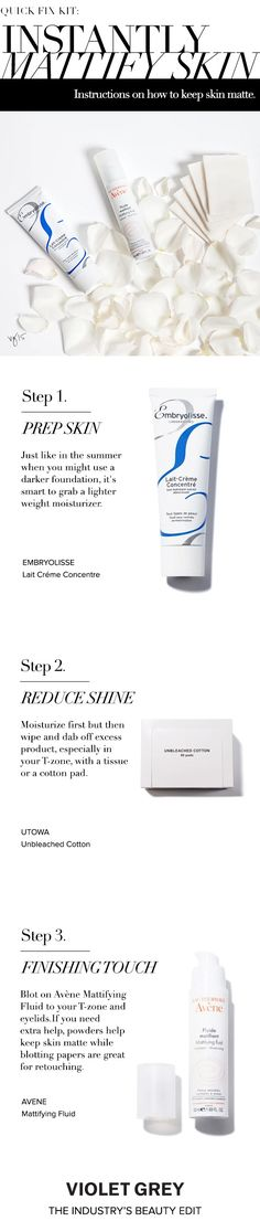 QUICK FIX KIT: Instantly Mattify Skin | When it comes to shiny skin, there is the good (dewy, radiant) and the bothersome (oily, greasy). Makeup artist Stephen Sollitto provides instruction on how to keep skin matte. | #VioletGrey, The Industry's Beauty Edit