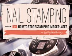 QUICK TIP: Nail Stamping Image Plate Storage.  The catch is using the gripper liner behind each plate otherwise they are always falling out of the pockets - I speak from experience :-(