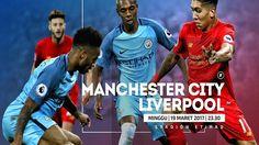 Prediksi Manchester City vs Liverpool, Minggu 19 Maret 2017