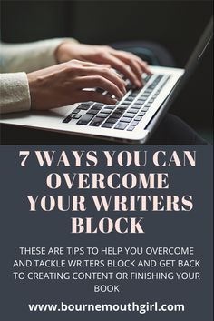 These are 7 easy ways you can overcome writers block and finish that writing or hit that deadline. It is normal to hit a block as a writer but use these tasks to boost your creativity and start writing again. #writing #writingtips #writingprompt #writingadvice #blogger #bloggingtips #bloggingforbeginners #writers #blogtips #bloggingtipsforbeginners #blogtraffictips #blogposts