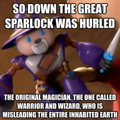 So down the great sparlock was hurled the original magician, the one called warrior and wizard, who is misleading the entire inhabited earth