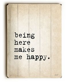 Another great find on #zulily! 'Being Here Makes Me Happy' Wood Wall Art #zulilyfinds