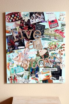 Create your own vision board - What a great idea! WILL PRINT ALL MY PINTERESTING LIKES AND MAKE THIS!