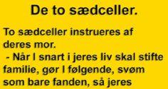 Dansk Humor - for dig med humor Funny Images, Words, Griner, Tanker, Fun Stuff, Goodies, Diy, Crafts, Historia