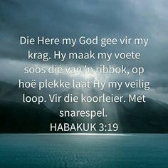 AFRIKAANSE BYBELVERSE Prayer Verses, Prayer Book, Scripture Verses, Bible Quotes, Qoutes, My Redeemer Lives, Christian Messages, Gods Promises, Afrikaans