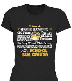 I Am A School Bus Driver T-Shirt Only available Here For few Days so ACT FAST and order yours now! Men's T-Shirts » Women's T-Shirts » Hoodies » Phone Cases » Mugs  in various colors available! Click image to purchase!