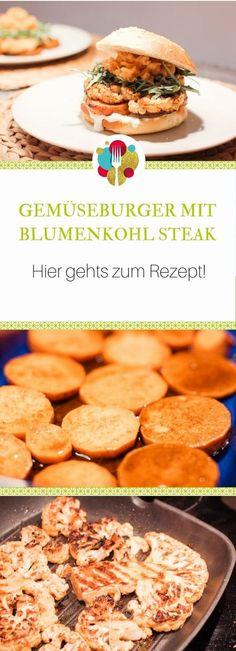 Gemüseburger mit Blumenkohl Steak - einfaches Rezept I Entdeckt von Vegalife Rocks: www.vegaliferocks.de