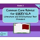 This document contains a rubric specifically aligned to EVERY ELA Common Core Literature and Informational Text Standard!  Two formats in one docum...