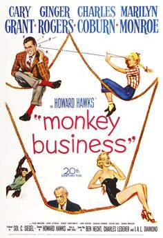 """Monkey Business"" - Cary Grant, Ginger Rogers, Charles Coburn and Marilyn Monroe. US 1 Sheet Movie Poster, 1952."
