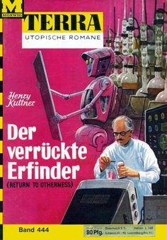 Terra SF 444 Der verr�ckte Erfinder   RETURN TO OTHERNESS Henry Kuttner  Titelbild 1. Auflage:  Karl Stephan