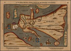 (Europe in the Shape of a Queen) Europa Prima Pars Terrae In Forma Virginis . - Barry Lawrence Ruderman Antique Maps Inc. Old Maps, Antique Maps, Fantasy Map, Historical Maps, World History, Art History, Archaeology, Vintage World Maps, Painting