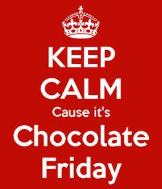 Remember it's Friday #tgif #chocolate #friday