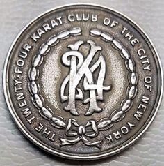 1942 STERLING SILVER TWENTY FOUR KARAT CLUB OF NYC WALDORF ASTORIA MEDAL-D&C