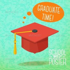 School Poster   http://graphicriver.net/item/school-poster/8454360?ref=damiamio       Cute school poster – graduation cap, with speech bubble and slogan Graduate time, place for your text.     Created: 31July14 GraphicsFilesIncluded: JPGImage #VectorEPS #AIIllustrator Layered: No MinimumAdobeCSVersion: CS Tags: academy #achievement #bachelor #badge #cap #celebration #ceremony #degree #design #educate #educational #exam #grad #graduation #hat #high #icon #illustration #isolated #label #old…