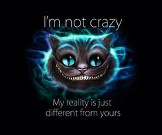 Mischievously Going with the Cheshire Cat | descriptions of a reeder