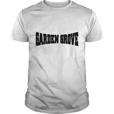 Cool Garden Grove  Mens TShirt T shirts