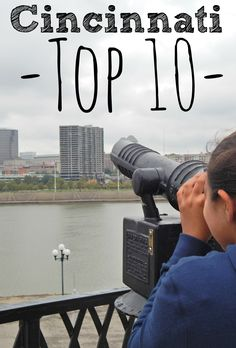 Top 10 Things for Families to Do in Cincinnati