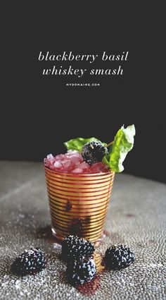 Blackberry basil whiskey smash // cocktail