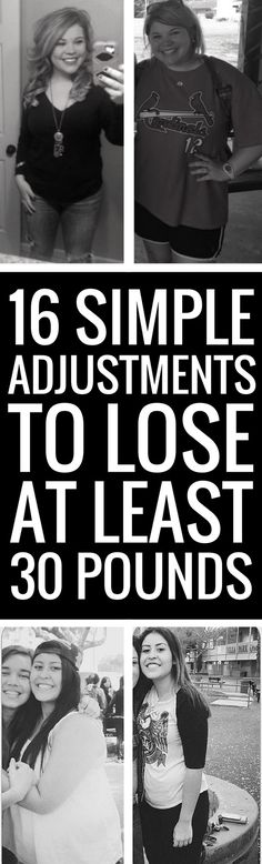 16 small changes to your daily routine to lose at least 30 pounds.