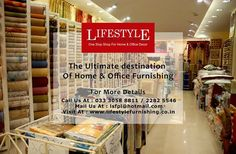 Sofa and Curtain Cloth, Blinds, Curtain Rods, Furnishing Accessories, Bed Covers, Bed Sheets, Mattresses, Pillows, Cushions, Cushion Covers, Quilts, Duvet, Duvet Covers, Blankets, Shower Curtains, Bath Mats, Towels, Table Cloth, Table Mats, Wooden & PVC Flooring, Carpets & Rugs, Wallpaper, Bean Bags, Gift Items etc - all under one roof at Lifestyle Furnishing.