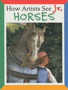 How Artists See Jr. Horses by Colleen Carroll