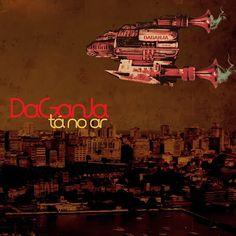 Daganja Tá no Ar 2013 Download