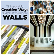 29 Impossibly Creative Ways To Completely Transform Your Walls