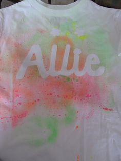 Allie's t-shirt she made at the party.  The Tulip spray bottles were difficult for the kids to spray.  Next time I'd put the paint in a kid friendly spray bottle