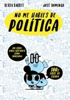 Crees Que La Política Es Un Aburrimiento Mortal Que Solo Le Importa A Los Raritos Y A Los Mayores Que No Tiene Nada Qu Libro De Política Libros Política