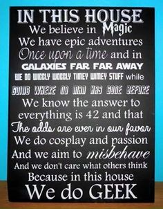 In This House We Believe In Magic