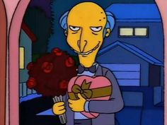 Mr Burns with flowers and chocolate. The Simpsons, Memes Simpsons, Cartoon Icons, Cartoon Memes, Funny Memes, Tumblr Cartoon, S Bahn, Cartoon Profile Pictures, Caricatures