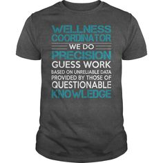Awesome Tee For Wellness Coordinator T-Shirts, Hoodies. GET IT ==► https://www.sunfrog.com/LifeStyle/Awesome-Tee-For-Wellness-Coordinator-100570851-Dark-Grey-Guys.html?id=41382