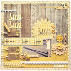 Here Comes the Sun - Fun Shadow Layout