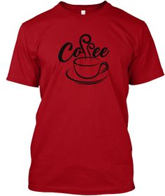 Coffee Addict Deep Red T-Shirt Front