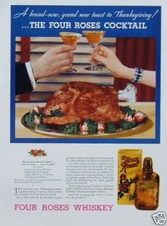 1935 Four Roses Whiskey Thanksgiving Turkey Cocktail Toast Vintage Print Ad