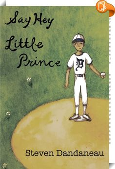 Say Hey Little Prince    :  Coming in November: Like its eponymous cousin, Say Hey Little Prince transpires over eight eventful days, not in the Sahara Desert, but during the opening week of a modern professional baseball season. This is the story of a Phenom, who pitches the m Online Marketing Tools, Say Hey, Perfect Game, Baseball Season, Literature, November, Prince, Author, Seasons