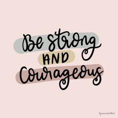 An encouraging scripture verse for those looking for Bible quotes fro strength. Be strong and courageous. Hand lettered Bible art. Bible Verses About Strength, Scripture Verses, Bible Art, Bible Quotes, Be Strong And Courageous, Tough Times, Psalms, Bible Scripture Quotes, Hard Times