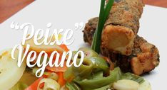 Peixe Vegano - Presunto Vegetariano