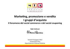 Il fenomeno del social commerce e del social couponing nel turismo by Officina Turistica via Slideshare