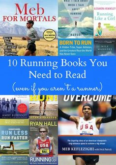 Even if you aren't a runner, these running books will inspire you!