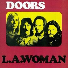The Doors' L.A. Woman Album Is Certified Gold. - http://radio.bruisedonion.com/index.php/2017/07/22/the-doors-l-a-woman-album-is-certified-gold/