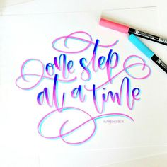 """3,227 Likes, 38 Comments - Modern Lettering & Design (@chrystalizabeth) on Instagram: """"One step at a time!! Such a great quote and definitely needed right now!! Day 13 of…"""""""